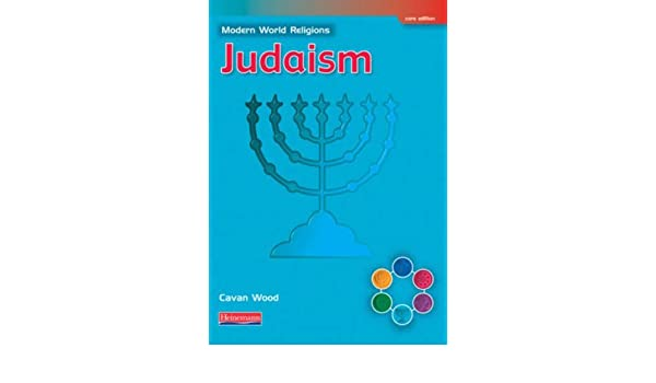 Judaism (Modern World Religions): Cavan Wood: 9780435336431 ...