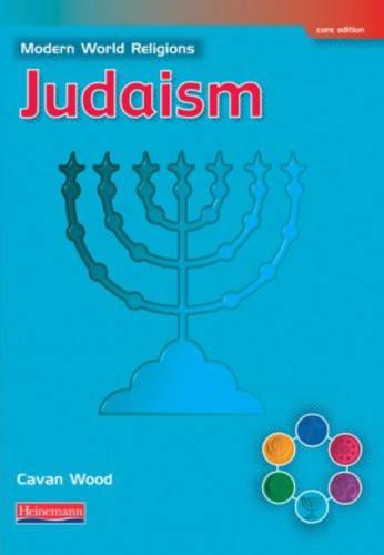 Modern World Religions: Judaism Pupil Book Core PDF