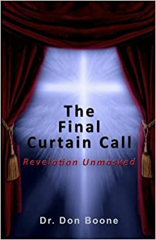 The Final Curtain Call: Revelation Unmasked