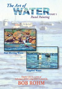 Bob Rohm DVD- The Art of Water Part 1 (pastel Painting)