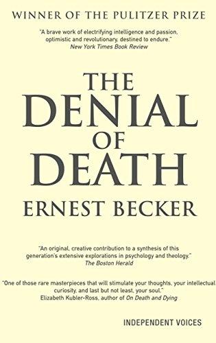 Ernest becker denial of death online dating