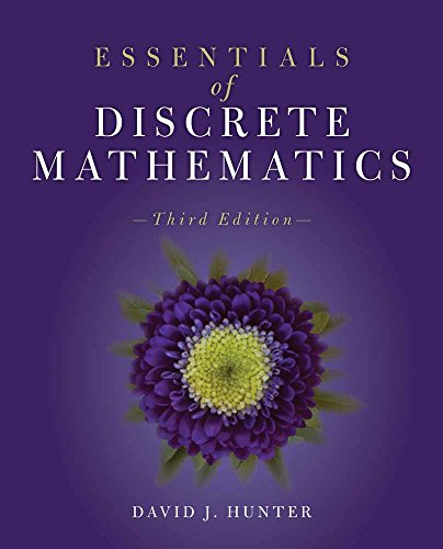 Essentials of Discrete Mathematics (Discrete Math With Graph Theory 3rd Edition)