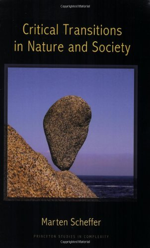 Critical Transitions in Nature and Society (Princeton...
