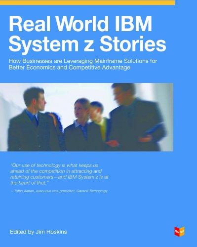Real World IBM System z Stories