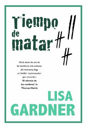 Tiempo de matar (Bolsillo) (Spanish Edition) by [Gardner, Lisa]