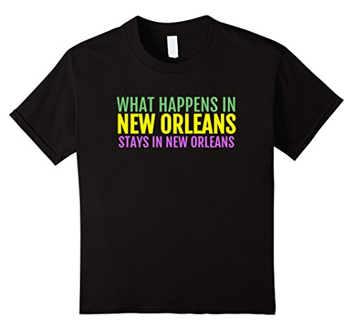 Kids Funny MARDI GRAS t shirt - What Happens in New Orleans... 6 Black -