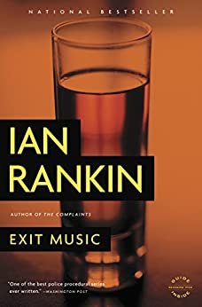 Exit Music (Inspector Rebus series Book 17) by [Rankin, Ian]