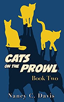 Cats on the Prowl 2 (A Cat Detective Cozy Mystery Series) by [Davis, Nancy C.]