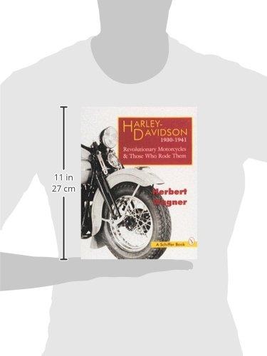 Harley Davidson Motorcycles, 1930-1941: Revolutionary Motorcycles and Those Who Made Them (Revolutionary Motorcycles & Those Who Rode Them)