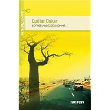 Quitter Dakar livre+ mp3