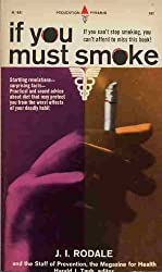 If you Must Smoke