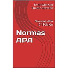 ¿Cómo citar normas APA?: Normas APA 6° Edición (Spanish Edition)