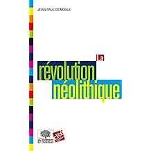 La Révolution néolithique (Le collège t. 14) (French Edition)