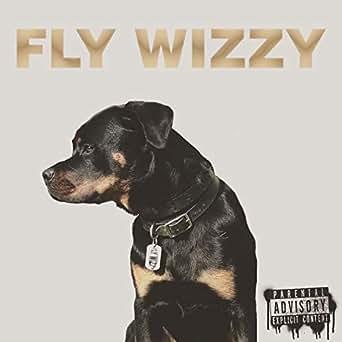 Ima Dog [Explicit] by Fly Wizzy on Amazon Music - Amazon com