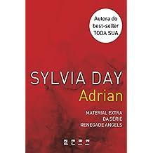 Adrian: Material extra da série Renegade Angels