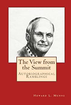 The View from the Summit by [Howard L. Munns]