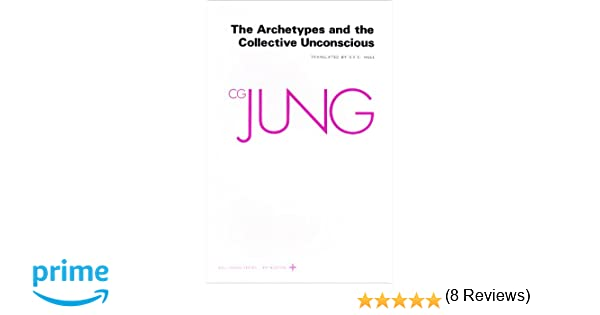 Collected Works Of Cg Jung Volume 9 Part 1 Archetypes And The