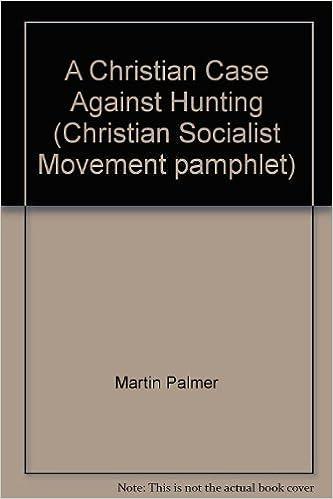 a christian case against hunting christian socialist movement