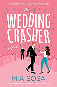 The Wedding Crasher: A Novel (English Edition)