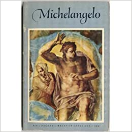 michelangelo 1475 1564 the last judgment the pocket library of great art