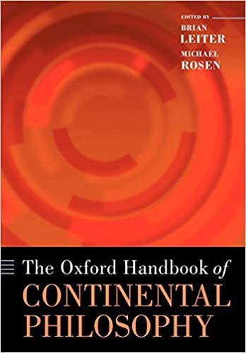 The Oxford Handbook of Continental Philosophy (Oxford