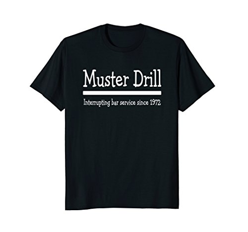 - Mens Cruise Ship Muster Drill Funny Shirt 2XL Black