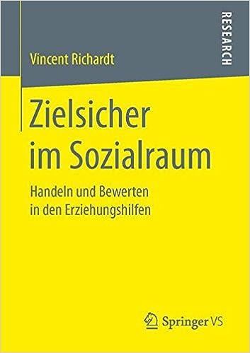 Book Zielsicher im Sozialraum: Handeln und Bewerten in den Erziehungshilfen