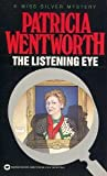 The Listening Eye, Patricia Wentworth, 0446348570