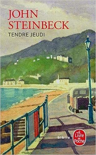 Tendre Jeudi Le Livre De Poche French Edition Steinbeck