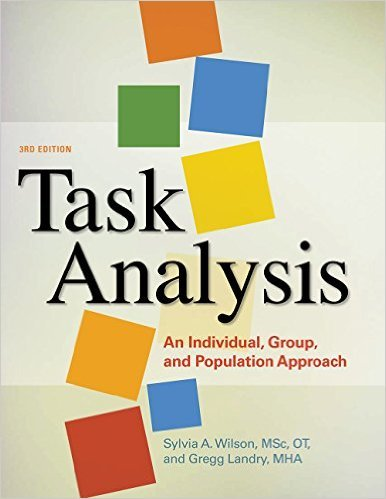 Task Analysis: An Individual, Group, and Population Approach, 3rd Edition
