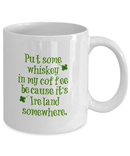 (Funny Irish Coffee Mug - Whiskey in My Coffee - Ireland, Luck, St. Patrick39;s Day Gifts, Lucky Irish Coffee Mug, St Patty39;s Day Gifts )