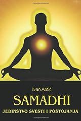Samadhi: Jedinstvo svesti i postojanja (Serbian Edition) Paperback