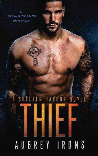Thief: A Second Chance Romance