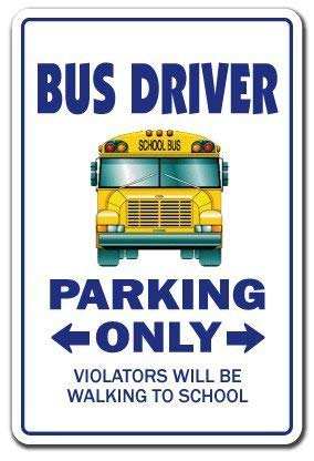 (Decorative Sign Sayings Bus Driver School Gift Joke Schoolbus Teacher Holiday Sign Metal Aluminum Wall Sign Safety Sign)