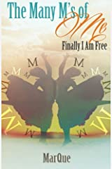 The Many M's of Me: I Am Finally Free Paperback