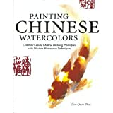 Painting Chinese Watercolors, Lian Quan Zhen, 1435111656