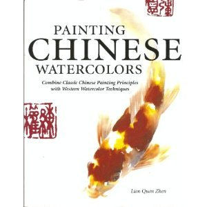 Painting Chinese Watercolors Combine Classic Chinese Painting Principles With Western Watercolor Techniques