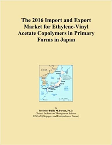 Book The 2016 Import and Export Market for Ethylene-Vinyl Acetate Copolymers in Primary Forms in Japan