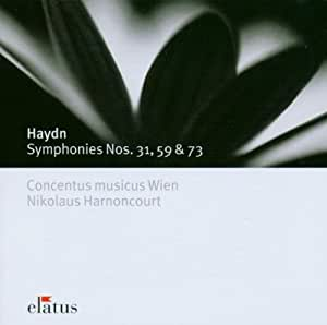 Haydn: Symphonies Nos. 31 'horn Signal', 59 'fire' & 73 'la Chasse'