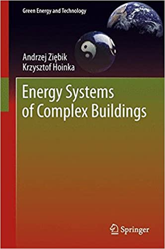 Energy Systems of Complex Buildings (Green Energy and Technology)