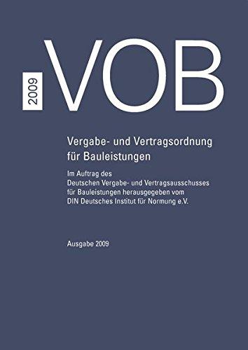 VOB 2009 - Teil A - DIN 1960, Teil B - DIN 1961, Teil C - ATVen Gebundenes Buch – 25. August 2010 DIN e.V. DVA Beuth 3410612327