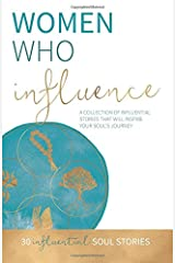 Women Who Influence Paperback