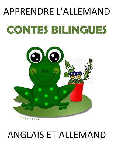 Amazon Com Apprendre L Allemand Contes Bilingues En Allemand Et