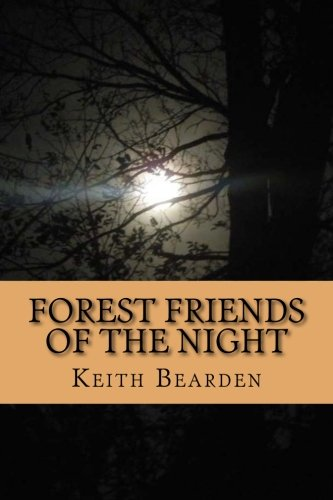 Free Forest Friends of The Night: My True Story of Discovery of the Bigfoot People