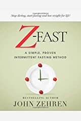 Z-FAST: A Simple, Proven Intermittent Fasting Method Paperback