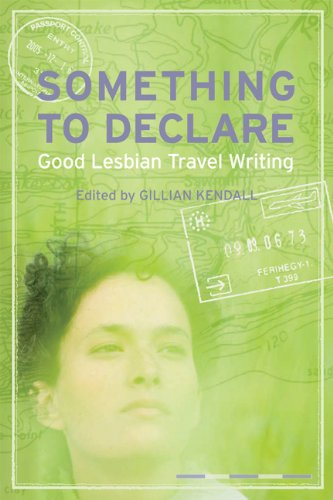 Something to Declare: Good Lesbian Travel Writing by University of Wisconsin Press
