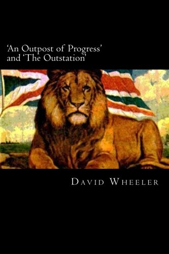 An outpost of progress essay example