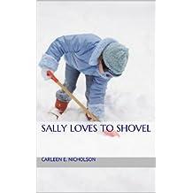 Sally Loves To Shovel