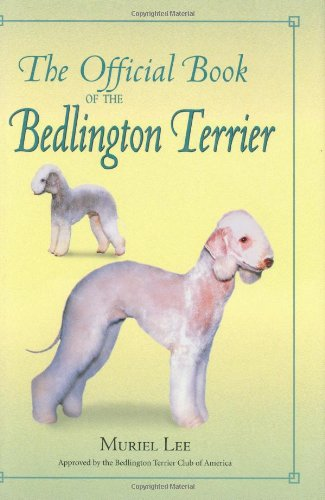 The Official Book of the Bedlington Terrier