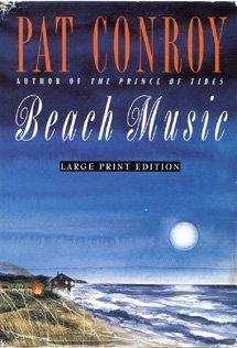 BEACH MUSIC (LARGE PRINT) (Bantam/Doubleday/Delacorte Press Large Print Collection)